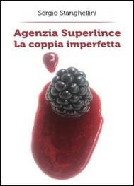 Agenzia Superlince - La coppia imperfetta - copertina