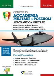 015A   Concorso Accademia Militare di Pozzuoli Aeronautica Militare (Prova di Preselezione) - copertina