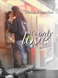 I'ts only love - copertina