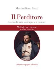 Maledetto Toscano - Puntata 7 - copertina