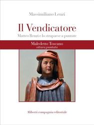 Maledetto Toscano - Puntata 8 - copertina