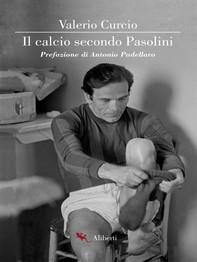 Il calcio secondo Pasolini - Librerie.coop