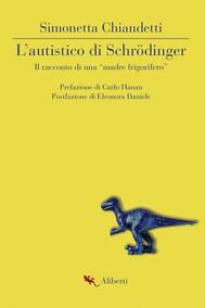 L'autistico di Schrödinger - copertina