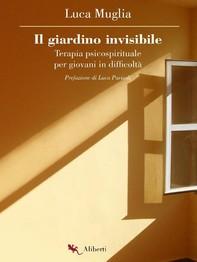 Il giardino invisibile - Librerie.coop