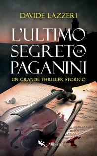 L'ultimo segreto di Paganini - Librerie.coop