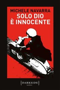 Solo Dio è innocente - Librerie.coop