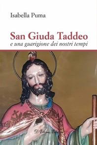 San Giuda Taddeo e una guarigione dei nostri tempi - Librerie.coop