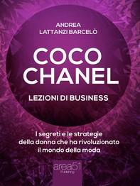 Coco Chanel. Lezioni di business - Librerie.coop