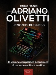 Adriano Olivetti. Lezioni di business - copertina