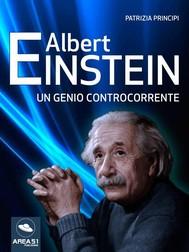 Albert Einstein. Un genio controcorrente - copertina