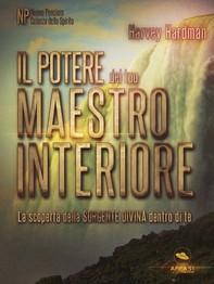 Il potere del tuo Maestro Interiore - Librerie.coop
