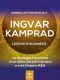 Ingvar Kamprad. Lezioni di business - Librerie.coop