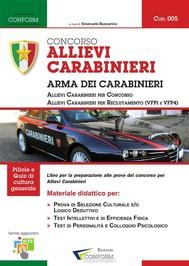 Concorso Allievi Carabinieri - Manuale per la preparazione completa - copertina