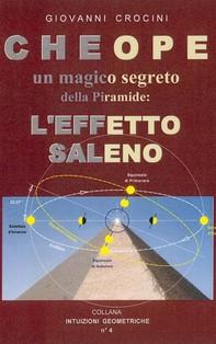 Cheope. Un magico segreto della piramide: l'effetto Saleno - Librerie.coop