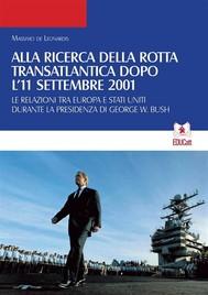 Alla ricerca della rotta transatlantica dopo l'11 settembre 2001 (QDSP 9/10 2016) - copertina