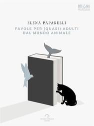 Favole per (quasi) adulti dal mondo animale - copertina