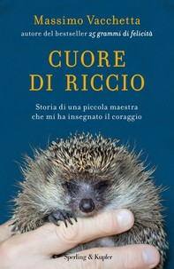 Cuore di riccio - Librerie.coop