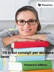 70 brevi consigli per studiare bene - copertina