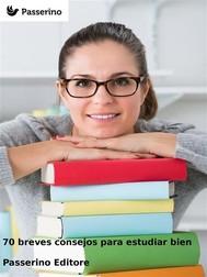70 breves consejos para estudiar bien - copertina