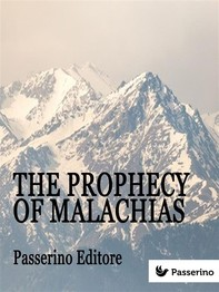 The Prophecy Of Malachias - Librerie.coop