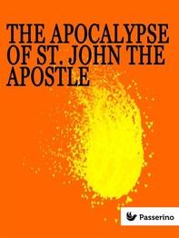 The apocalypse of St. John the Apostle - Librerie.coop