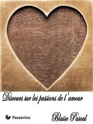 Discours sur les passions de l'amour - copertina