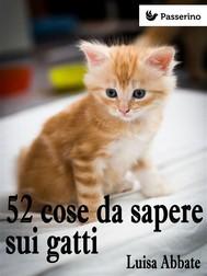 52 cose da sapere sui gatti - copertina