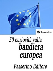 50 curiosità sulla bandiera europea - copertina