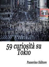 59 curiosità su Tokio - copertina