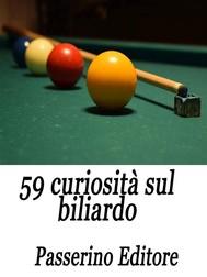 59 curiosità sul biliardo - copertina