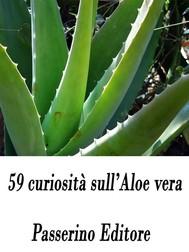 59 curiosità sull'Aloe vera - copertina