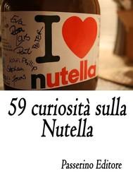59 curiosità sulla Nutella - copertina