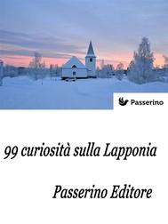 99 curiosità sulla Lapponia  - copertina