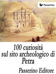 100 curiosità sul sito archeologico di Petra - copertina