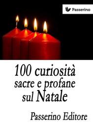 100 curiosità sacre e profane sul Natale  - copertina