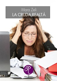 La cruda realtà - Librerie.coop