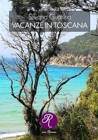 Vacanze in Toscana - Librerie.coop