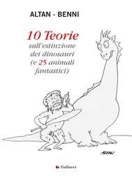 10 Teorie sull'estinzione dei dinosauri - copertina