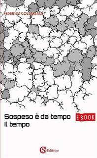 Sospeso è da tempo il tempo - Librerie.coop