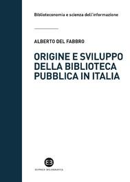 Origine e sviluppo della biblioteca pubblica in Italia - copertina