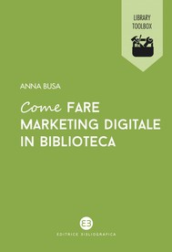 Come fare marketing digitale in biblioteca - copertina