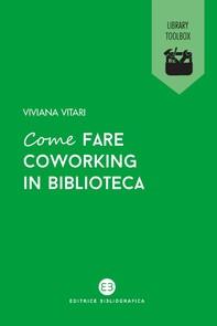 Come fare coworking in biblioteca - Librerie.coop