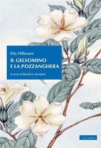 Il gelsomino e la pozzanghera - Librerie.coop