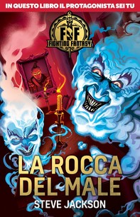 Fighting Fantasy - La rocca del male - Librerie.coop