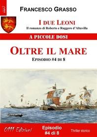 I due Leoni - Oltre il mare - ep. #4 di 8 - Librerie.coop