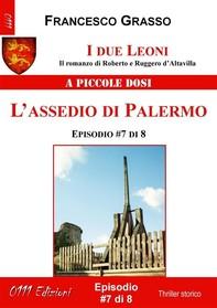 I due Leoni - L'assedio di Palermo - ep. #7 di 8 - Librerie.coop