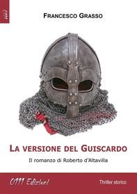 La versione del Guiscardo - Librerie.coop