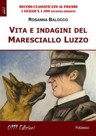 Vita e indagini del Maresciallo Luzzo - Librerie.coop