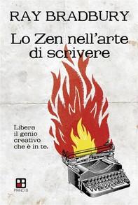 Lo Zen nell'arte di scrivere. Libera il genio creativo che è in te - Librerie.coop