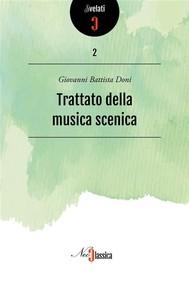 Trattato della musica scenica - copertina